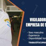 vigiladores para empresa de seguridad trabajo tucuman
